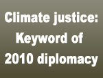 Climate justice: Keyword of 2010 diplomacy